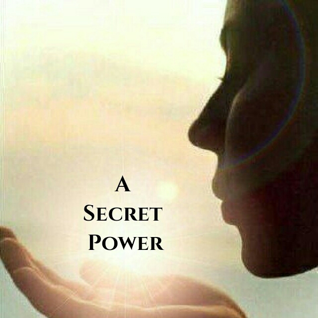 A Secret Power